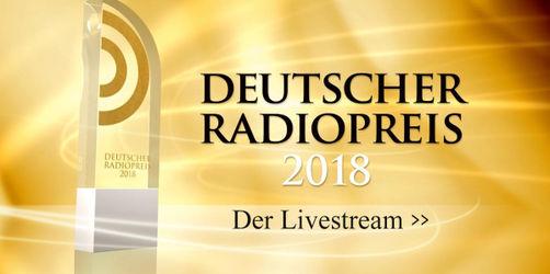 Livestream: Seid live dabei beim Deutschen Radiopreis 2018