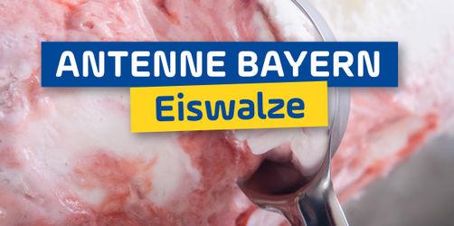 ANTENNE BAYERN Eiswalze: Macht mit und holt euch eure Eis-Erfrischung!