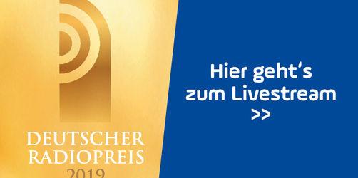Livestream: Seid live dabei beim Deutschen Radiopreis 2019