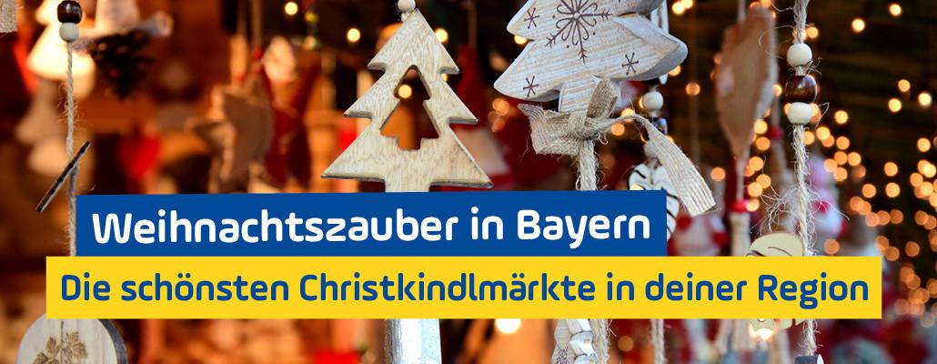 Schönste Christkindlmärkte Bayern