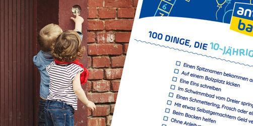 100 Dinge, die 10-Jährige erlebt haben müssen