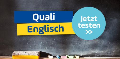 Schaffst du den Quali im Fach Englisch? Teste dich!