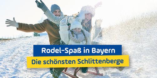 Rodel-Spaß in Bayern: Die schönsten Schlittenberge in deiner Region