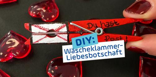 DIY zum Valentinstag: Wäscheklammer-Liebesbotschaft