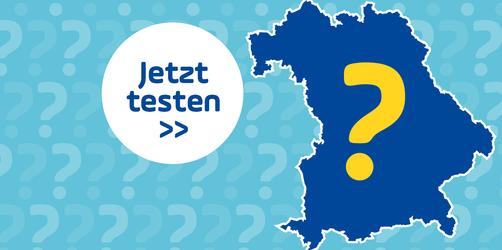 Kennst du den Freistaat? Teste dein Wissen im Bayern-Quiz!