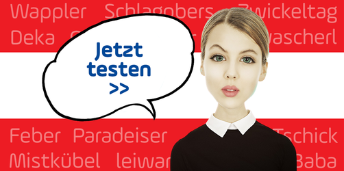Österreich-Quiz: Versteht ihr den Dialekt unserer Nachbarn?
