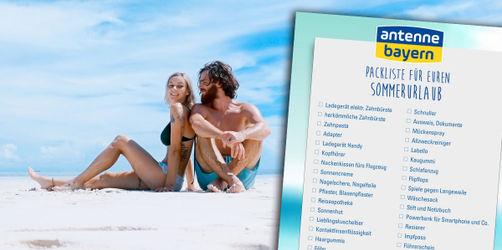 Die ANTENNE BAYERN Packliste für euren Urlaub