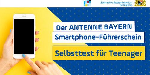 ANTENNE BAYERN Smartphone-Führerschein für Teenager