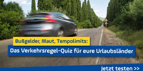 Bußgelder, Maut, Tempolimits: Das Verkehrsregel-Quiz für eure Urlaubsländer