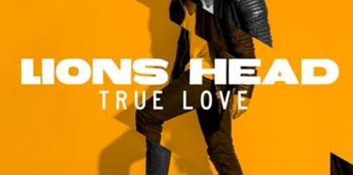 "Lions Head - ""True Love"""