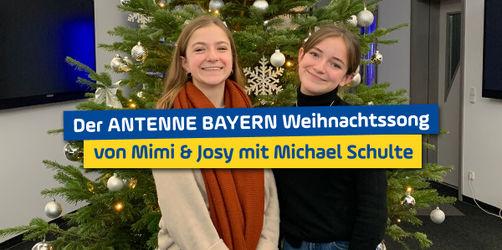 Jetzt anhören! Der NEUE ANTENNE BAYERN Weihnachts-Song mit Mimi & Josy