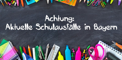Aktuelle Schul- und Kindergartenausfälle