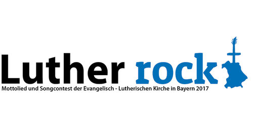 Luther rockt – Songcontest zum Reformationsjubiläum – Internetvoting startet