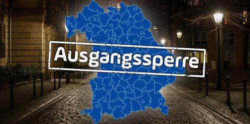 Wo in Bayern gilt jetzt Ausgangssperre? Hier ist die aktuelle Liste!