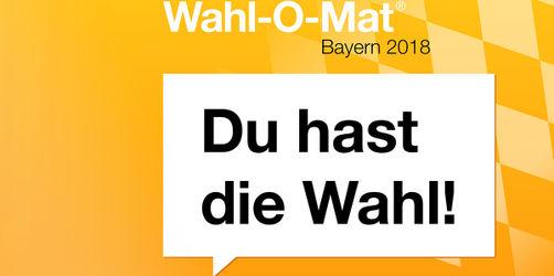 Wahl-O-Mat für Bayern: Hier ist eure Hilfe für die Landtagswahl 2018