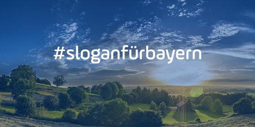 #sloganfürbayern: Das steckt hinter der Aktion