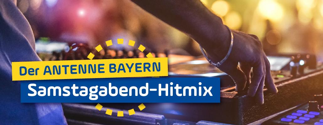 Der ANTENNE BAYERN Samstagabend-Hitmix
