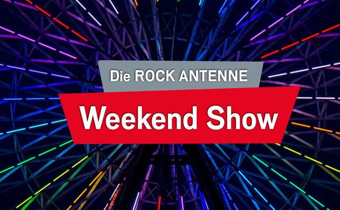 Samstag von 8 bis 13: Die ROCK ANTENNE Weekend Show!
